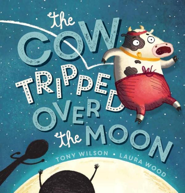 Cow Tripped Over the Moon by Tony Wilson image