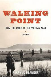 Walking Point by Perry A Ulander