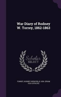 War Diary of Rodney W. Torrey, 1862-1863 image