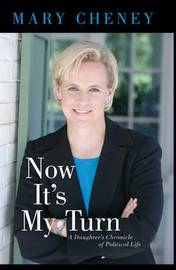 Now It's My Turn by Mary Cheney image