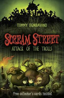 Scream Street: Attack of the Trolls by Tommy Donbavand image