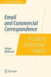 Email and Commercial Correspondence by Adrian Wallwork