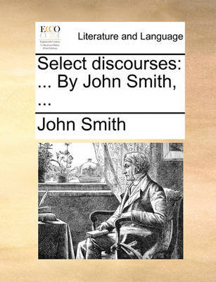 Select Discourses by John Smith