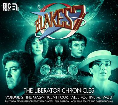The Liberator Chronicles: Volume 2 by Simon Guerrier