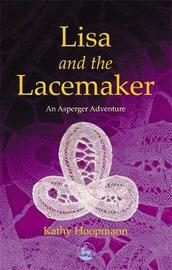 Lisa and the Lacemaker by Kathy Hoopmann