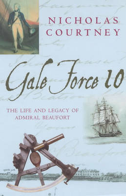 Gale Force 10 by Nicholas Courtney