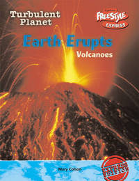 Freestyle Max Turbulent Planet Earth Erupts: Volcanoes Paperback by Mary Colson image