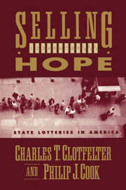 Selling Hope by Charles T. Clotfelter