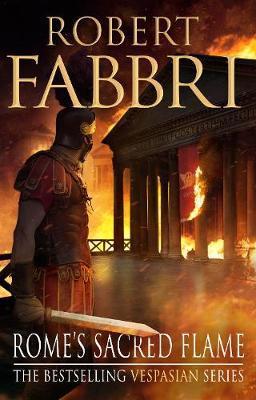 Rome's Sacred Flame by Robert Fabbri image
