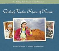 Qutlugh Terkan Khatun of Kirman by Shirin Yim Bridges