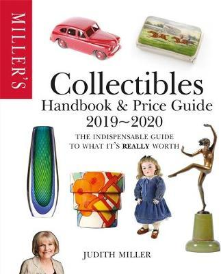 Miller's Collectibles Handbook & Price Guide 2019/2020 by Judith Miller