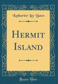 Hermit Island (Classic Reprint) by Katharine Lee Bates image
