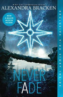 Never Fade (The Darkest Minds, Book 2) by Alexandra Bracken image