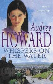 Whispers on the Water by Audrey Howard image