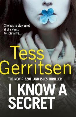 I Know a Secret by Tess Gerritsen image