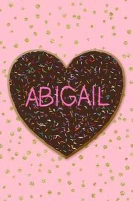 Abigail by Just for Abigail