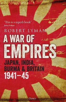 A War of Empires by Robert Lyman