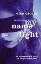 My Name is Light by Elsa Osorio image