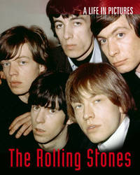 Rolling Stones: A Life in Pictures