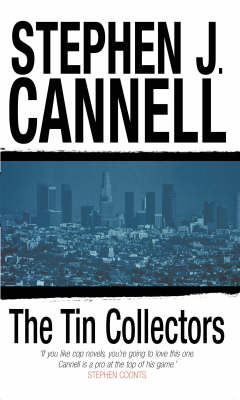 The Tin Collectors by Stephen J Cannell