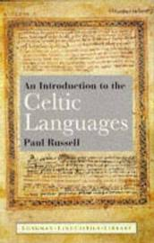 An Introduction to the Celtic Languages by Paul Russell image