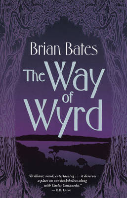 The Way of Wyrd by Brian Bates image