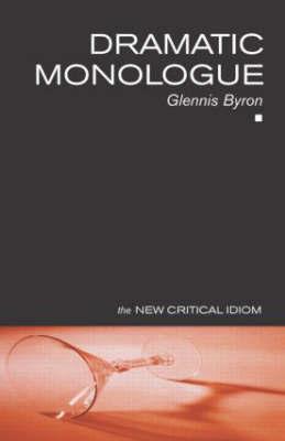Dramatic Monologue by Glennis Byron