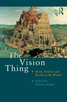 The Vision Thing by Thomas Singer