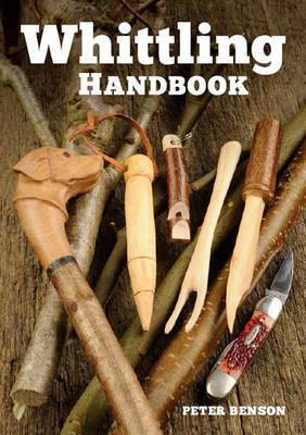 Whittling Handbook by Peter Benson