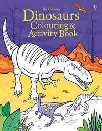 Dinosaurs Colouring and Activity book by Kirsteen Robson