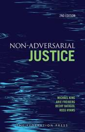 Non-Adversarial Justice by Michael King