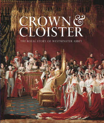 Crown and Cloister by James Wilkinson