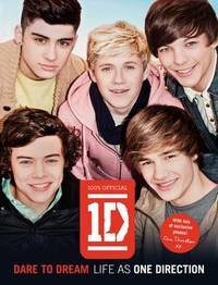 One Direction: Dare to Dream: Life as One Direction by One Direction