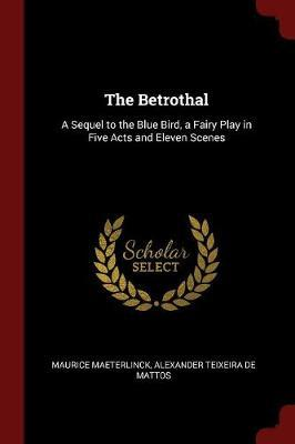 The Betrothal by Maurice Maeterlinck image