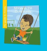 Money in the Community by Jennifer Colby