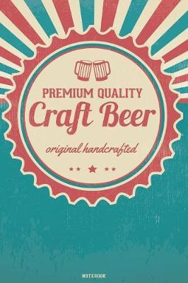 Premium Quality Craft Beer original handcrafted Notebook by Look at My Book image