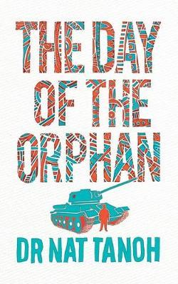 The Day of The Orphan by Nat Tanoh