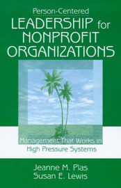 Person-Centered Leadership for Nonprofit Organizations by Jeanne M. Plas image