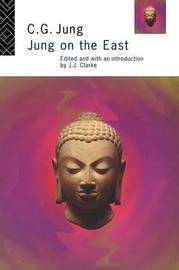 Jung on the East by C.G. Jung