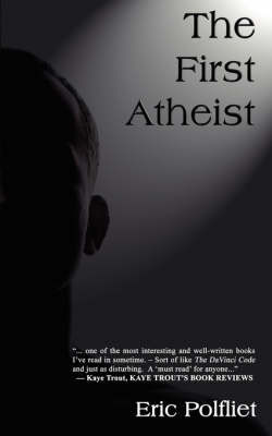 The First Atheist by Eric Polfliet