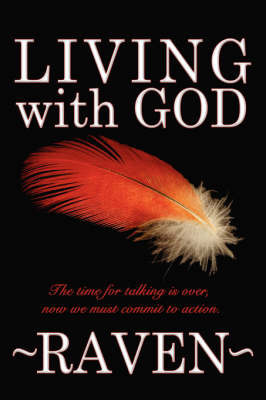 Living with God by Raven