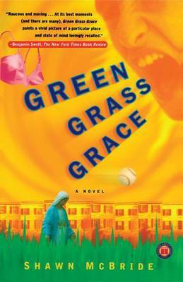 Green Grass Grace by Shawn McBride