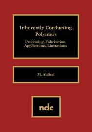Inherently Conducting Polymers by M. Aldissi