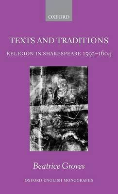 Texts and Traditions by Beatrice Groves