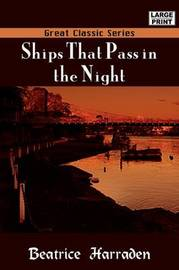 Ships That Pass in the Night by Beatrice Harraden