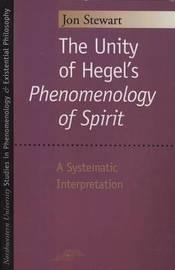 "The Unity of Hegel's """"Phenomenology of Spirit by Jon Stewart"