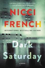 Dark Saturday by Nicci French