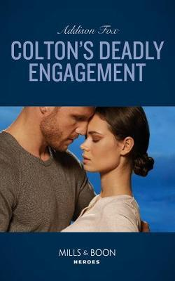 Colton's Deadly Engagement by Addison Fox image