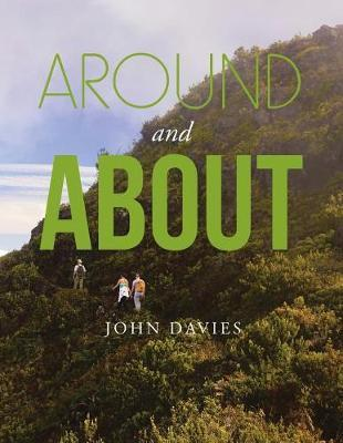 Around and about by John Davies