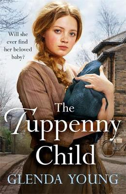 The Tuppenny Child by Glenda Young